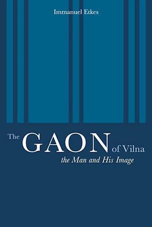 Gaon of Vilna af Immanuel Etkes