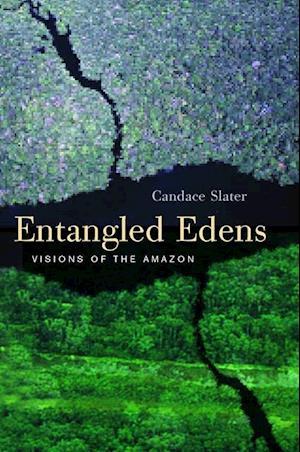 Entangled Edens af Candace Slater