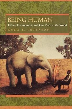 Being Human af Anna L. Peterson