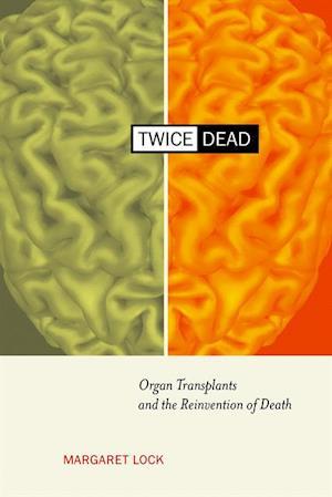 Twice Dead af Margaret M. Lock