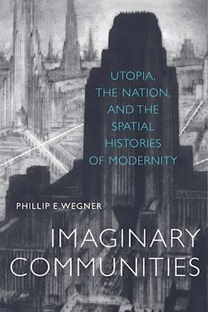 Imaginary Communities af Phillip Wegner