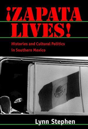 Zapata Lives! af Lynn Stephen