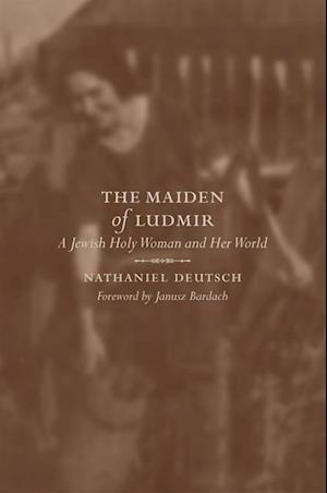 Maiden of Ludmir af Nathaniel Deutsch