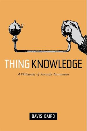 Thing Knowledge af Davis Baird