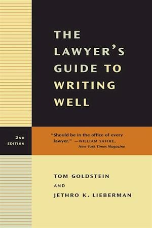 Lawyer's Guide to Writing Well af Jethro K. Lieberman, Tom Goldstein