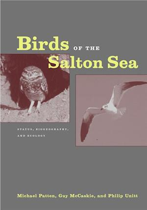 Birds of the Salton Sea af Philip Unitt, Guy McCaskie, Michael Patten
