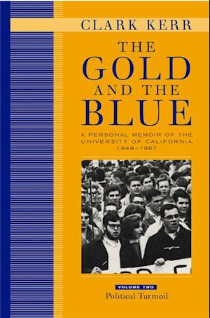 Gold and the Blue, Volume Two af Clark Kerr