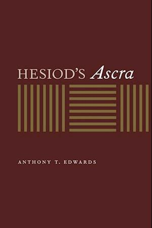 Hesiod's Ascra af Anthony T. Edwards