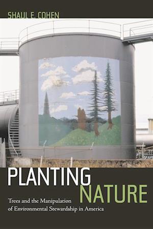 Planting Nature af Shaul E. Cohen