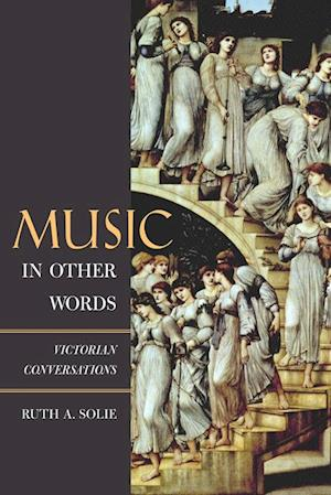 Music in Other Words af Ruth A. Solie