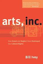Arts, Inc. af Bill Ivey