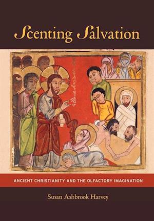 Scenting Salvation af Susan Ashbrook Harvey