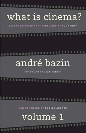 What Is Cinema? af Andre Bazin