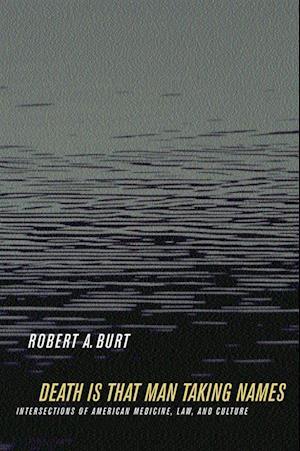 Death Is That Man Taking Names af Robert A. Burt