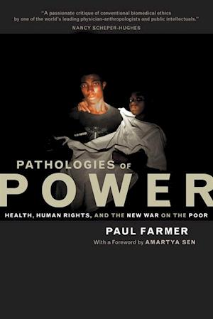 Pathologies of Power af Paul Farmer