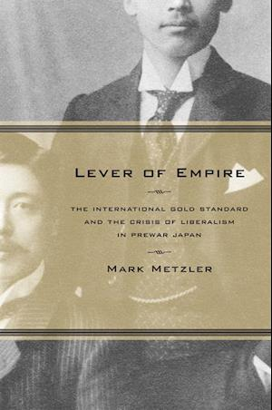 Lever of Empire af Mark Metzler