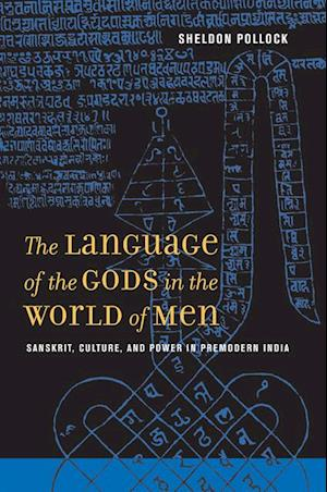 Language of the Gods in the World of Men