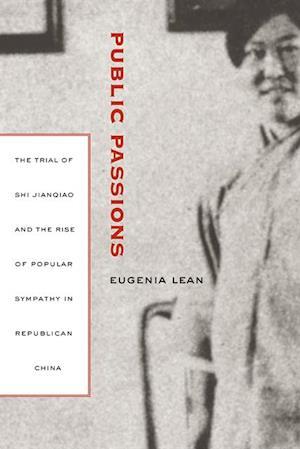 Public Passions af Eugenia Lean