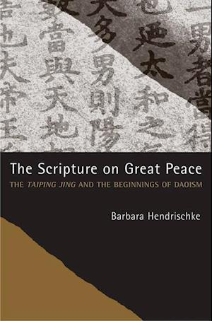 Scripture on Great Peace af Barbara Hendrischke