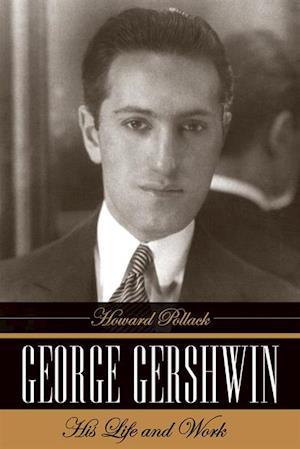 George Gershwin af Howard Pollack