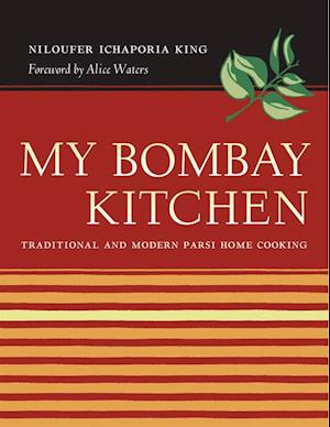 My Bombay Kitchen af Niloufer Ichaporia King