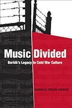 Music Divided af Danielle Fosler-lussier