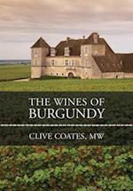 Wines of Burgundy af Clive Coates M. W.