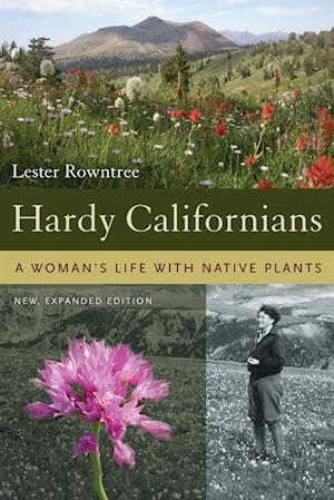 Hardy Californians af Dr. Lester Rowntree
