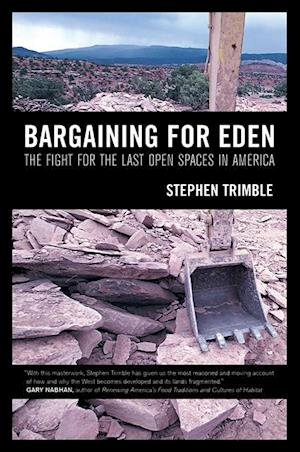 Bargaining for Eden af Stephen Trimble