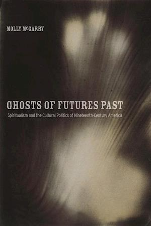 Ghosts of Futures Past af Dr. Molly McGarry