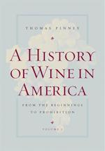 History of Wine in America, Volume 1
