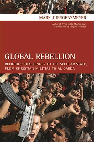 Global Rebellion af Mark Juergensmeyer