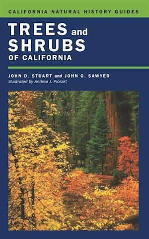 Trees and Shrubs of California af John O. Sawyer, John D. Stuart