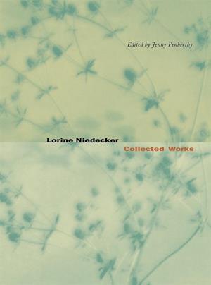 Lorine Niedecker af Lorine Niedecker