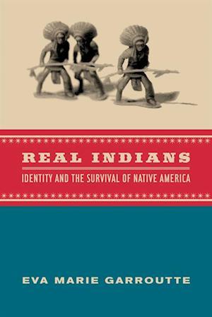 Real Indians af Eva Garroutte