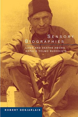 Sensory Biographies af Prof. Robert R. Desjarlais