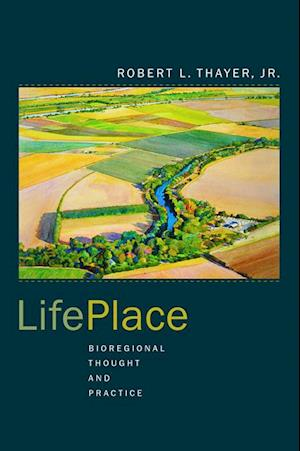 LifePlace af Robert L. Thayer Jr.