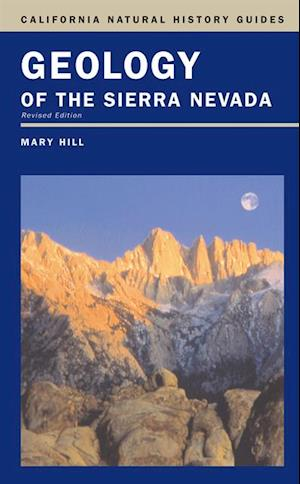 Geology of the Sierra Nevada af Mary Hill