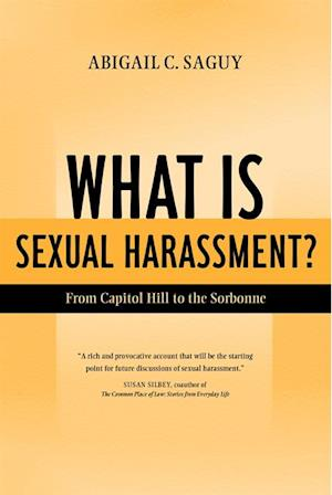 What Is Sexual Harassment? af Abigail Saguy