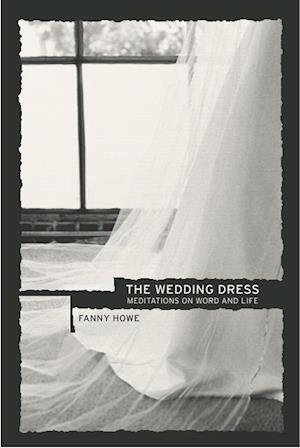 Wedding Dress af Fanny Howe