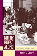 Not by Bread Alone af Melissa L. Caldwell