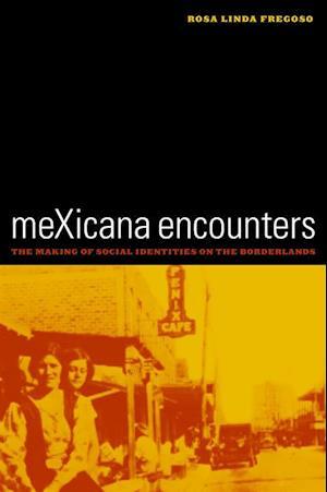 meXicana Encounters