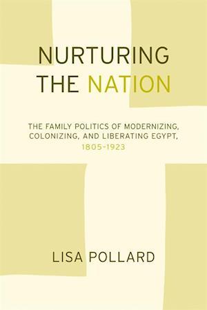 Nurturing the Nation af Lisa Pollard
