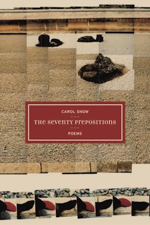 Seventy Prepositions af Carol Snow