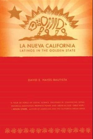 La Nueva California af David Hayes-Bautista