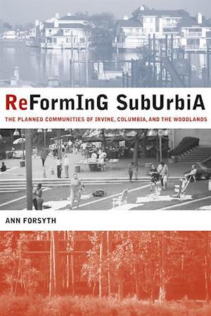 Reforming Suburbia af Ann Forsyth