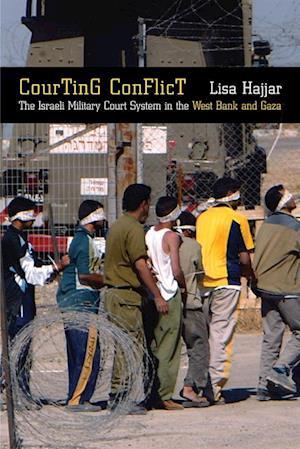 Courting Conflict af Lisa Hajjar