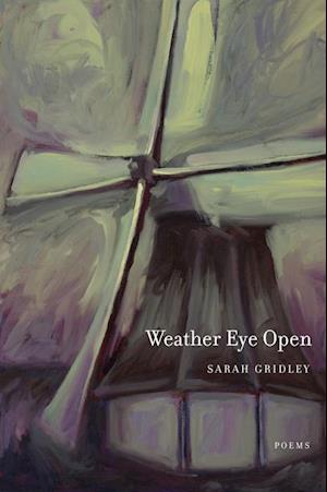 Weather Eye Open af Sarah Gridley
