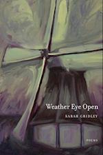 Weather Eye Open af Sarah Gridley