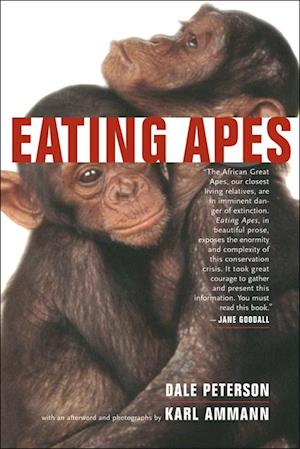 Eating Apes af Dale Peterson